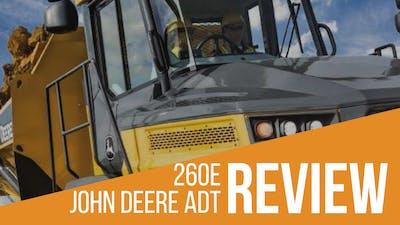 John Deere 260E Articulated Dump Truck (ADT) Review & Specs